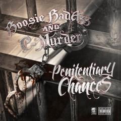Boosie Badazz & C-Murder – Penitentiary Chances (2016)