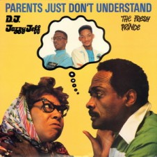 DJ Jazzy Jeff & The Fresh Prince – Parents Just Don't Understand (VLS) (1988)