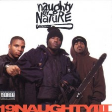 Naughty By Nature – 19 Naughty III (1993)