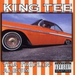 King Tee – Tha Triflin' Album (1993)