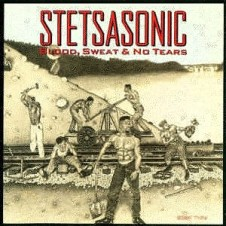 Stetsasonic – Blood, Sweat & No Tears (1991)