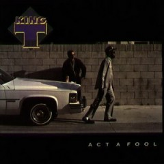 King Tee – Act a Fool (1988)