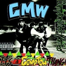 Compton's Most Wanted – It's a Compton Thang (1990)