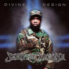 Jeru the Damaja – Divine Design (2003)
