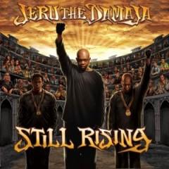 Jeru the Damaja – Still Rising (2007)