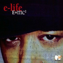 E-Life – E=MC² (2002)