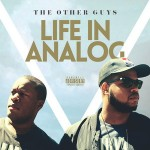 The Other Guys – Life In Analog (2016)