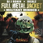 IRealz – Full Metal Jacket: Militant Minded (2016)