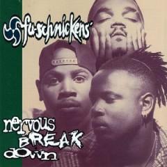 Fu-Schnickens – Nervous Breakdown (1994)
