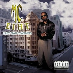 MC Eiht – Last Man Standing (1997)