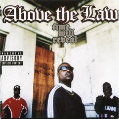 Above the Law – Time Will Reveal (1996)