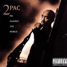2Pac – Me Against the World (1995)