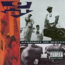 O.F.T.B. – Straight Up Watts (1992)