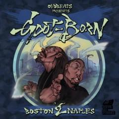 Oyoshe & G-dot & Born – Boston 2 Naples (2016)