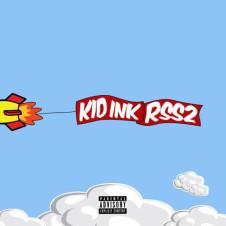 Kid Ink – RSS2 (RocketShipShawty 2) (2016)