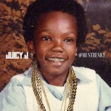 Juicy J – #MUSTBENICE (2016)