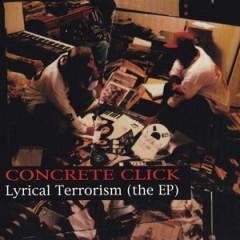 Concrete Click – Lyrical Terrorism The EP (1995)
