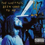 YZ – The Ghetto's Been Good To Me (1993)