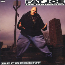 Fat Joe Da Gangsta – Represent (1993)
