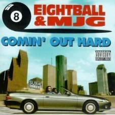 Eightball & MJG – Comin' Out Hard (1993)