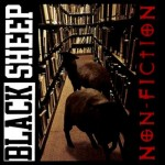 Black Sheep – Non-Fiction (1994)