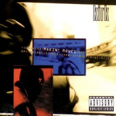 Kirk – Makin' Moves (1994)