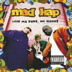 Mad Kap – Look Ma Duke, No Hands (1993)