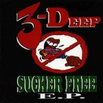 3 Deep – Sucker Free EP (1994)