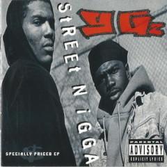 YG'z – Street Nigga (1993)