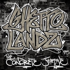 Ghettolandz – The Concrete Jungle (1995)