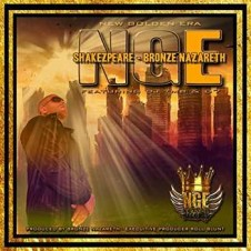 Shakezpeare & Bronze Nazareth – N.G.E. (New Golden Era) (2016)