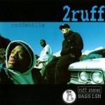 2ruff – Ruffskills (1994)