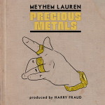 Meyhem Lauren & Harry Fraud – Precious Metals (2016)