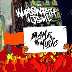 Wordsworth & JSOUL – Blame It on the Music (2016)