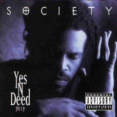 Society – Yes 'N' Deed (EP) (1994)
