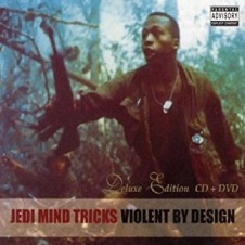 Jedi Mind Tricks – Violent by Design (2000)
