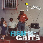 J-Zone – Fish-n-Grits (2016)