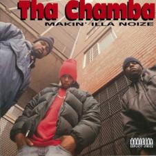 Tha Chamba – Makin' Illa Noize (1995)