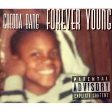 Chedda Bang – Forever Young (2016)