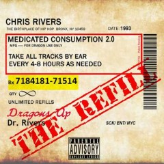 Chris Rivers – Medicated Consumption 2.0. The Refill (2016)