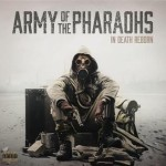 Army of the Pharaohs – In Death Reborn (2014)