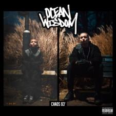 Ocean Wisdom – Chaos '93 (2016)