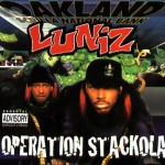 Luniz – Operation Stackola (1995)