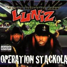 Luniz – Operation Stackola (1995)