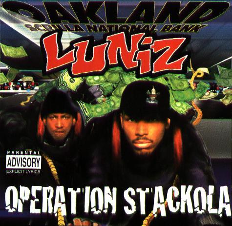 Operation stackola by luniz on tidal.