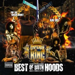 Pop Da Brown Hornet & King Just – Best Of Both Hoods (2016)