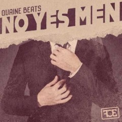Quaine Beats – No Yes Men EP (2016)