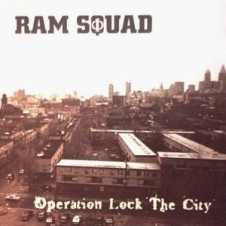 Ram Squad – Operation Lock The City (1996)