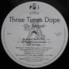 Three Times Dope – Da Sequel (1994)