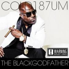 Cold187um – The BLACKGODFATHER (2016)